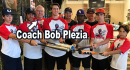 Coach Bob Plezia from Port St Lucy Florida