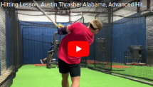 Dave Kirilloff Hitting Lesson Alabama Austin Thrasher Alex Kirilloff